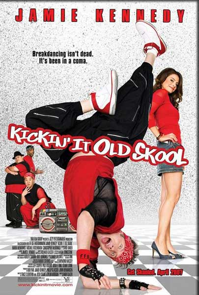 Kickin It Old Skool (2007) - Movie Poster