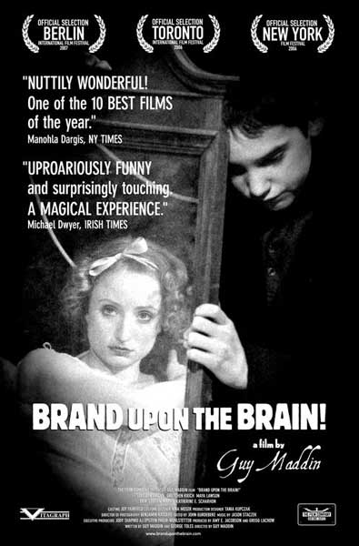Brand Upon the Brain! (2006) - Movie Poster