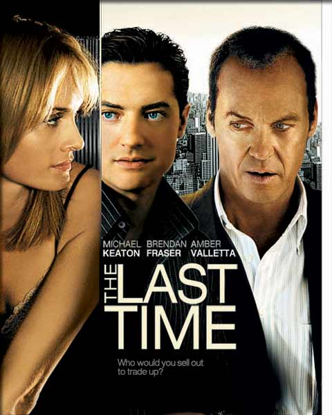 The Last Time (2006) - Movie Poster