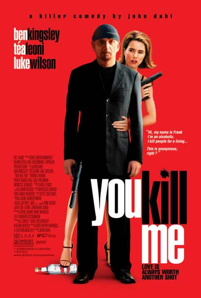 You Kill Me (2007) - Movie Poster