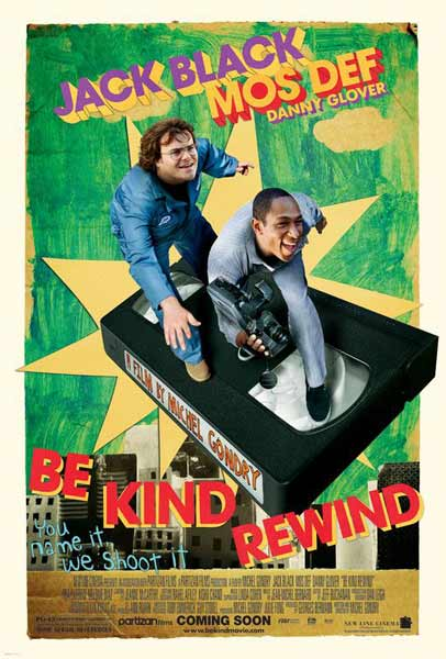 Be Kind Rewind (2007) - Movie Poster