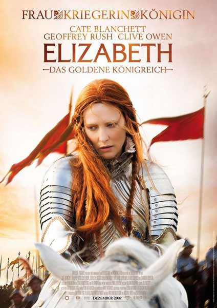 Elizabeth: the Golden Age (2007) - Movie Poster
