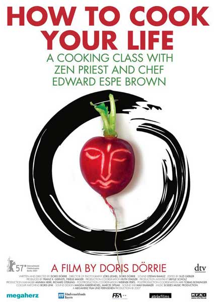 How to Cook Your Life (2007) - Movie Poster
