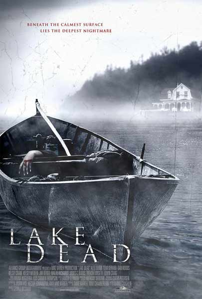 Lake Dead (2007) - Movie Poster