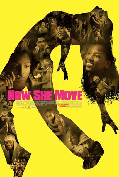 How She Move (2007) - Movie Poster