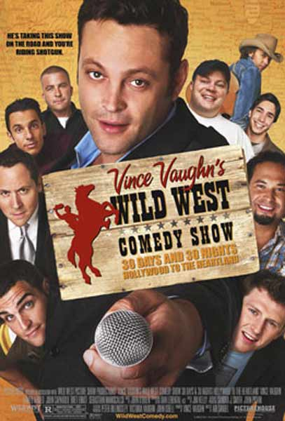 Wild West Comedy Show: 30 Days & 30 Nights - Hollywood to the Heartland (2006) - Movie Poster