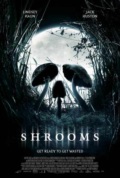 Shrooms (2006) - Movie Poster