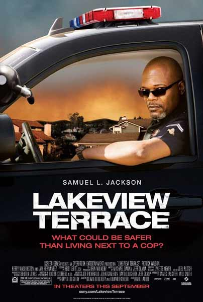Lakeview Terrace (2008) - Movie Poster