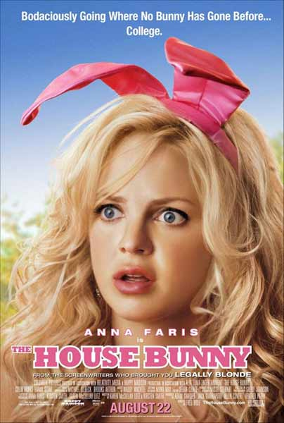House Bunny, The (2008) - Movie Poster
