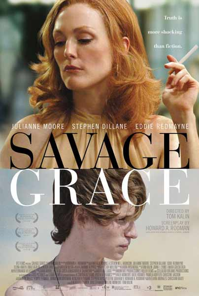 Savage Grace (2007) - Movie Poster