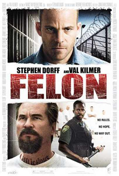 Felon (2008) - Movie Poster