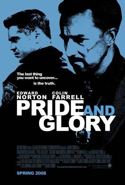 Pride and Glory (2008) - Movie Poster