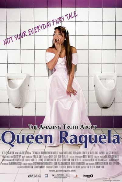 The Amazing Truth About Queen Raquela (2008) - Movie Poster