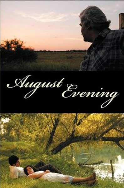 August Evening (2007) - Movie Poster