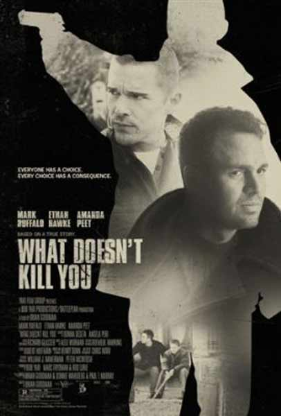 What Doesn\'t Kill You (2008) - Movie Poster