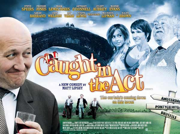 Caught in the Act (2008) - Movie Poster