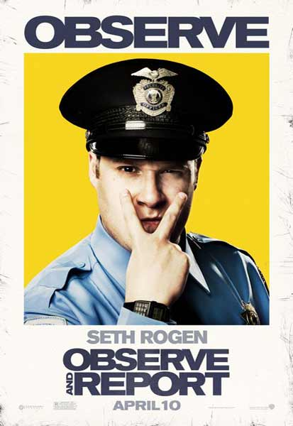 Observe and Report (2009) - Movie Poster