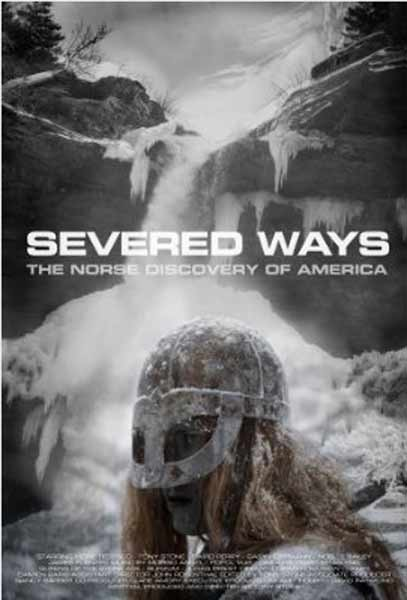 Severed Ways: The Norse Discovery of America (2007) - Movie Poster