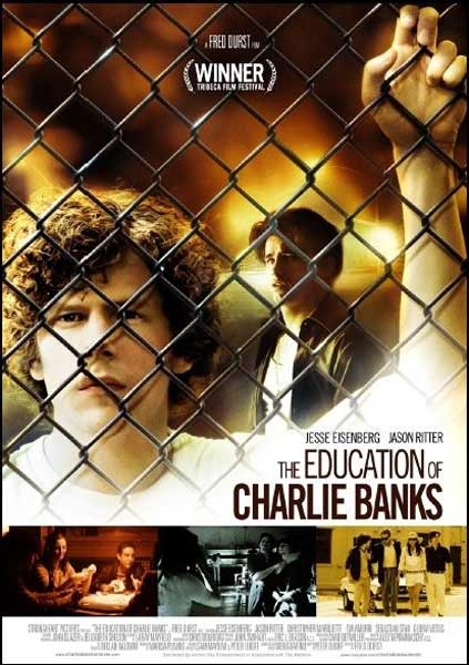 The Education of Charlie Banks (2007) - Movie Poster