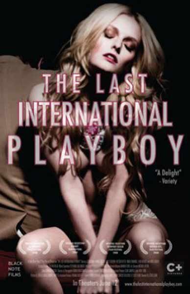 The Last International Playboy (2008) - Movie Poster