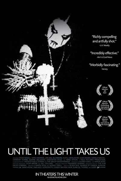 Until the Light Takes Us (2008) - Movie Poster