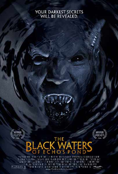 The Black Waters of Echo\'s Pond (2009) - Movie Poster