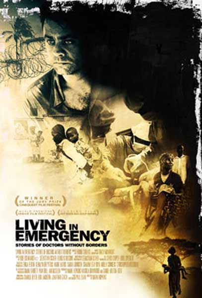 Living in Emergency: Stories of Doctors Without Borders (2008) - Movie Poster