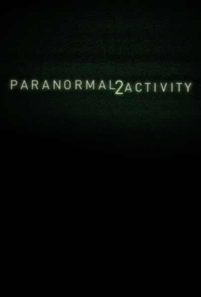 Paranormal Activity 2 (2010) - Movie Poster