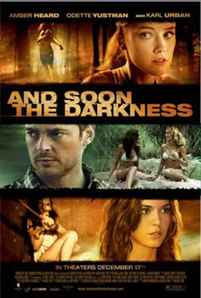 And Soon the Darkness (2010) - Movie Poster