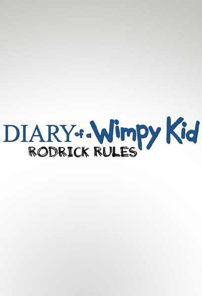 Diary of a Wimpy Kid: Rodrick Rules (2011) - Movie Poster