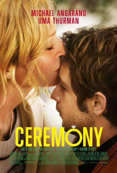 Ceremony (2010) - Movie Poster