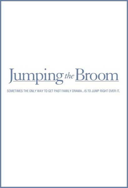 Jumping the Broom (2011) - Movie Poster