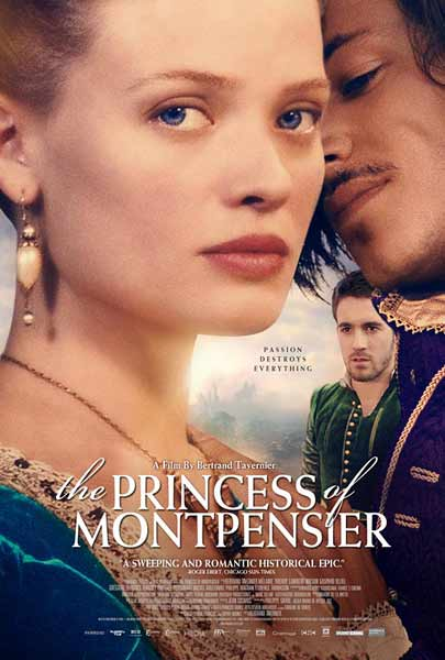 The Princess of Montpensier (2010)  - Movie Poster