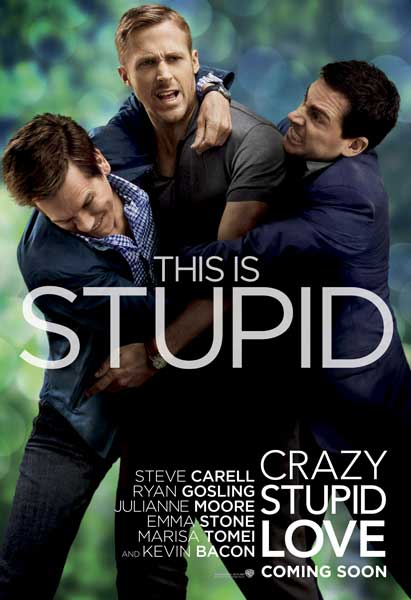 Crazy, Stupid, Love (2011) - Movie Poster