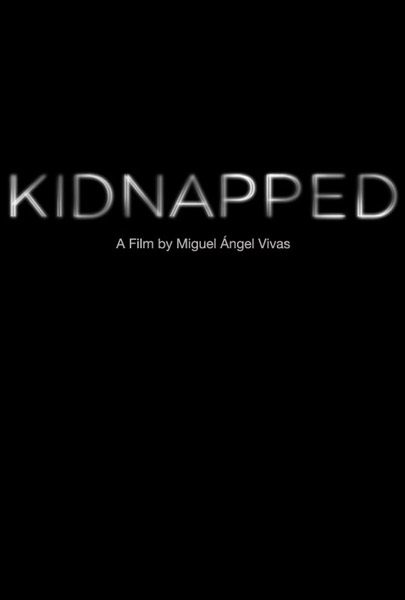 Kidnapped (2010)  - Movie Poster