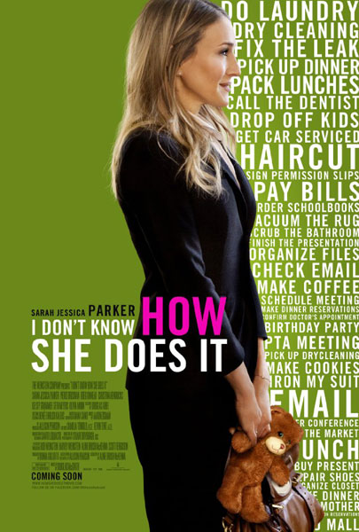 I Don\'t Know How She Does It (2011) - Movie Poster