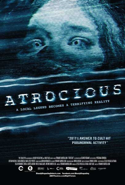 Atrocious (2010) - Movie Poster