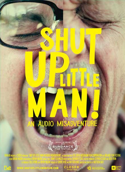 Shut Up Little Man! An Audio Misadventure (2011) - Movie Poster