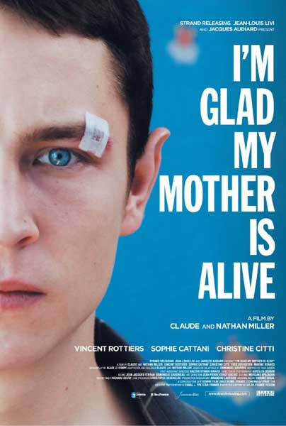 I\'m Glad My Mother Is Alive (2009)  - Movie Poster
