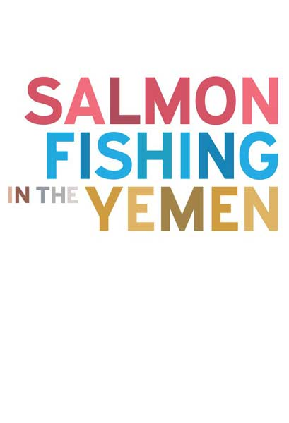 Salmon Fishing in the Yemen (2011) - Movie Poster