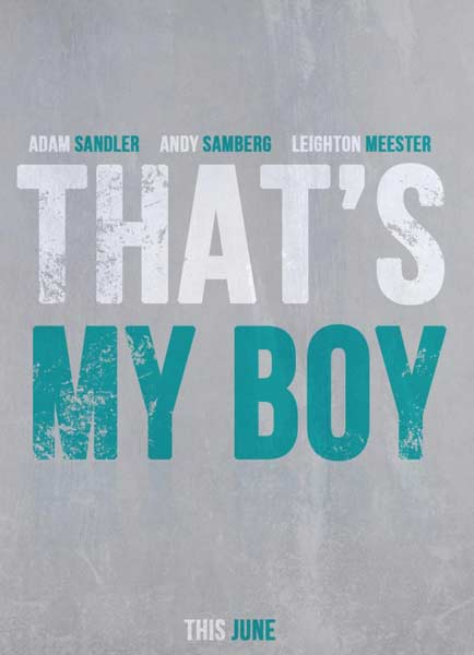 That\'s My Boy (2012) - Movie Poster