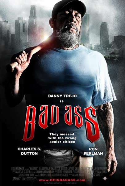 Bad Ass (2012) - Movie Poster