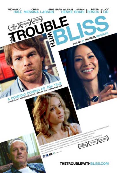 The Trouble with Bliss (2011) - Movie Poster