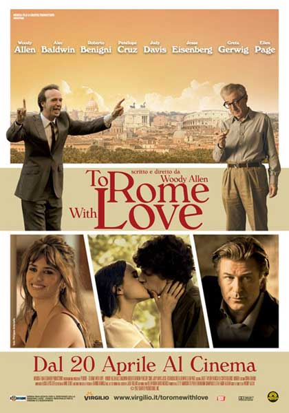 To Rome with Love (2012) - Movie Poster