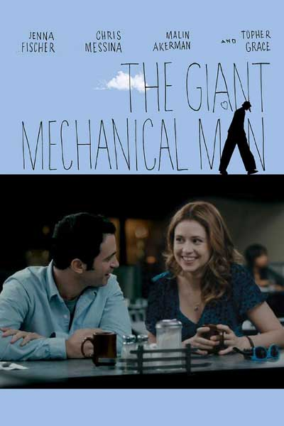 Giant Mechanical Man, The (2012) - Movie Poster