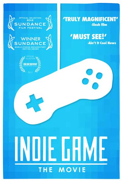 Indie Game: The Movie (2011) - Movie Poster