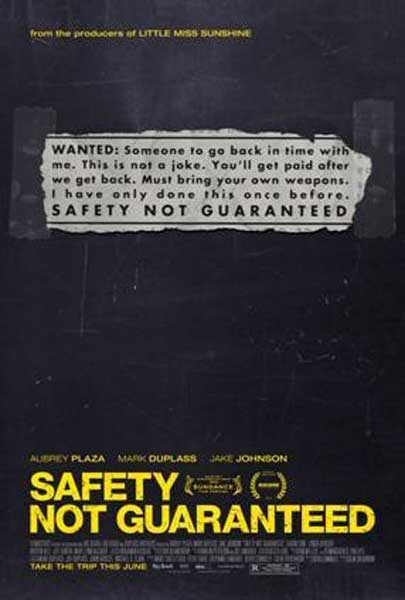 Safety Not Guaranteed (2012) - Movie Poster