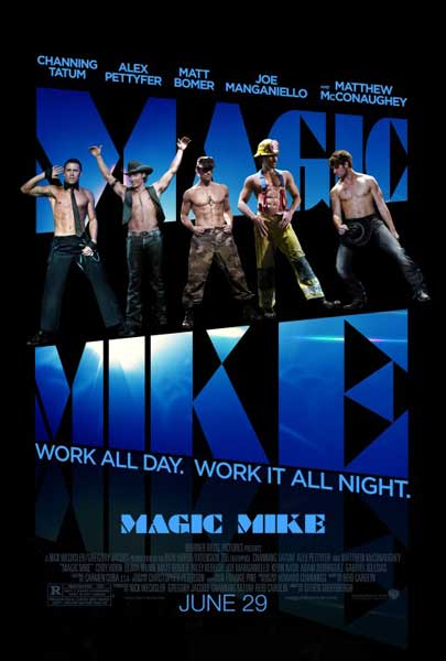 Magic Mike (2012) - Movie Poster