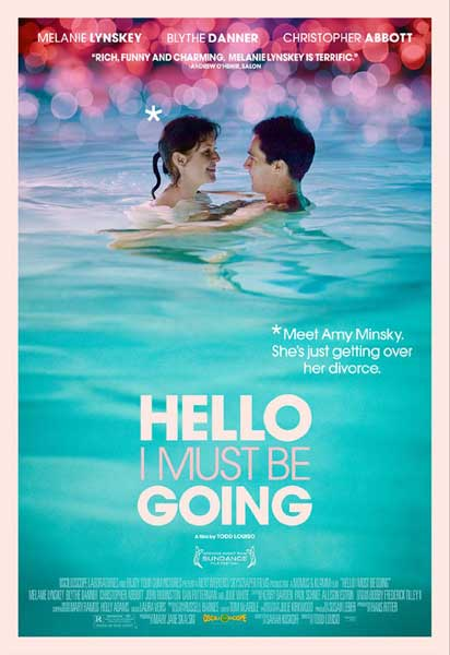 Hello I Must Be Going (2012) - Movie Poster