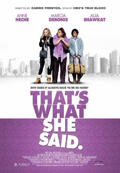 That\'s What She Said (2012) - Movie Poster